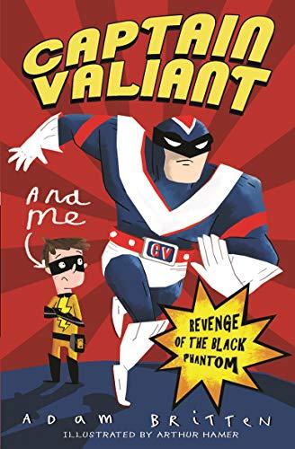 9781848123113: Revenge of the Black Phantom (Captain Valiant)