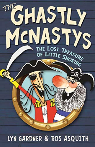 9781848123441: The Lost Treasure of Little Snoring (The Ghastly McNastys)