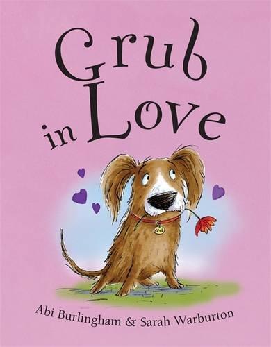 9781848124929: Grub in Love