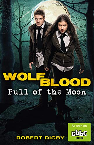 9781848125179: Wolfblood: Pull of the Moon