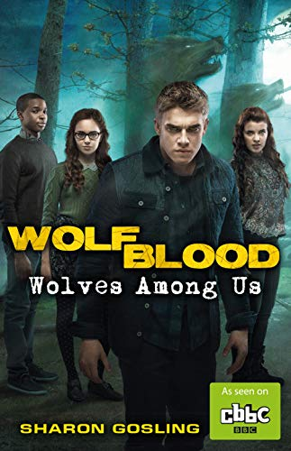9781848125193: Wolfblood: Wolves Among Us