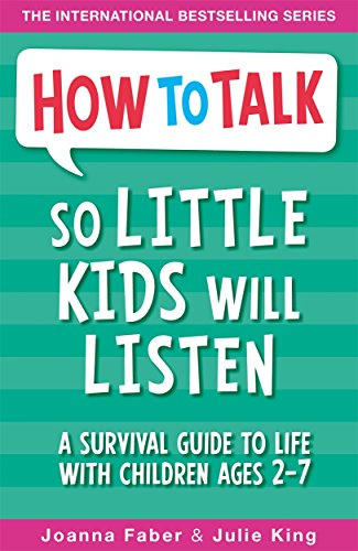 9781848126145: How To Talk So Little Kids Will Listen: A Survival Guide to Life with Children Ages 2-7
