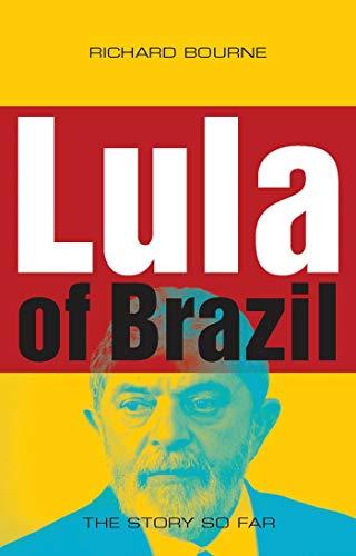 9781848130111: Lula of Brazil: The Story So Far