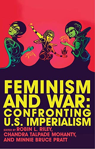 9781848130197: Feminism and War: Confronting US Imperialism