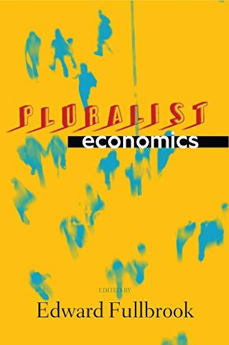 9781848130449: Pluralist Economics