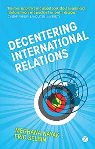 9781848132399: Decentering International Relations