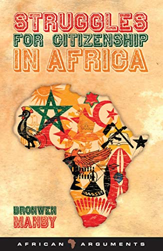 9781848133518: Struggles for Citizenship in Africa (African Arguments)
