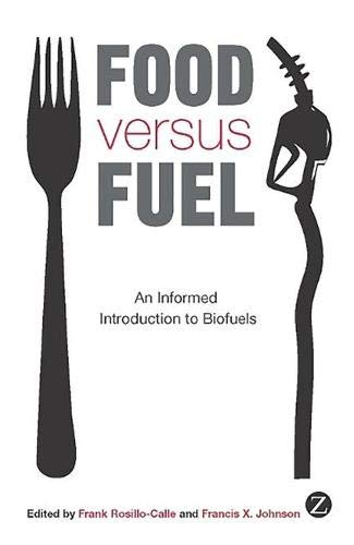 9781848133822: Food versus Fuel: An Informed Introduction to Biofuels