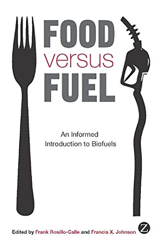9781848133839: Food versus Fuel: An Informed Introduction to Biofuels