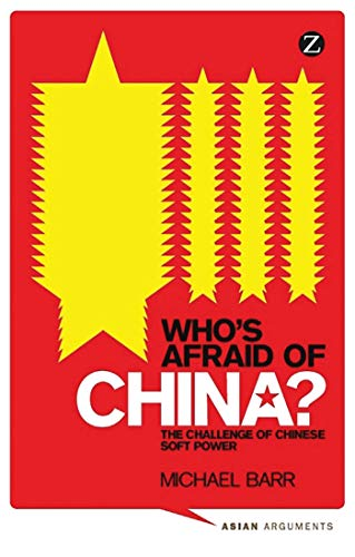 9781848135895: Who's Afraid of China? The Challenge of Chinese Soft Power