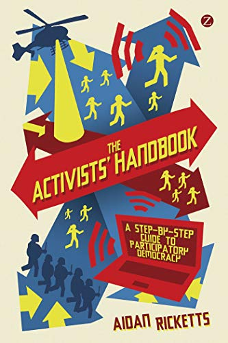 9781848135932: The Activists' Handbook: A Step-by-Step Guide to Participatory Democracy