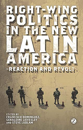 9781848138117: Right-Wing Politics in the New Latin America