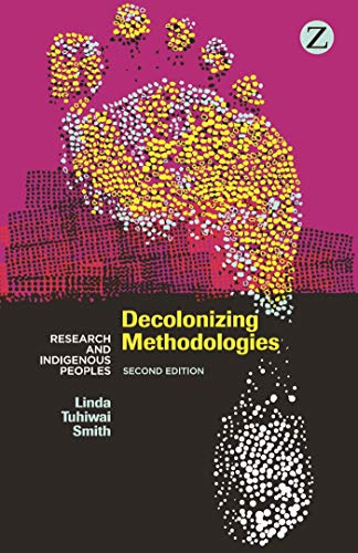 9781848139510: Decolonizing Methodologies: Research and Indigenous Peoples