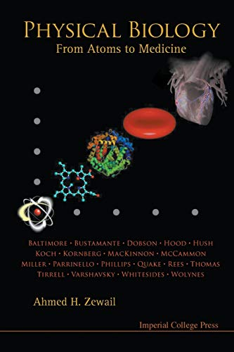 9781848162006: Physical Biology: From Atoms to Medicine