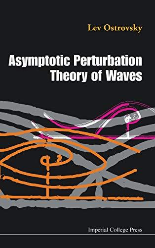 9781848162358: Asymptotic Perturbation Theory Of Waves