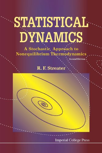 9781848162440: Statistical Dynamics: A Stochastic Approach to Nonequilibrium Thermodynamics