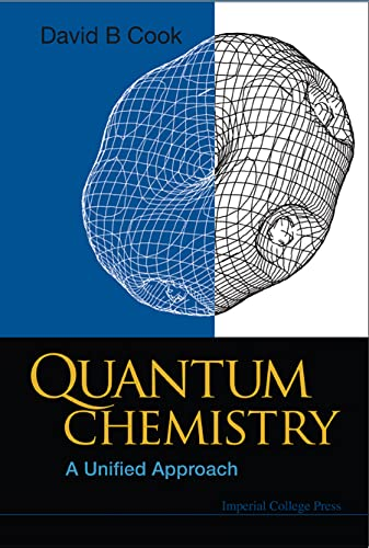 9781848162655: Quantum Chemistry: A Unified Approach