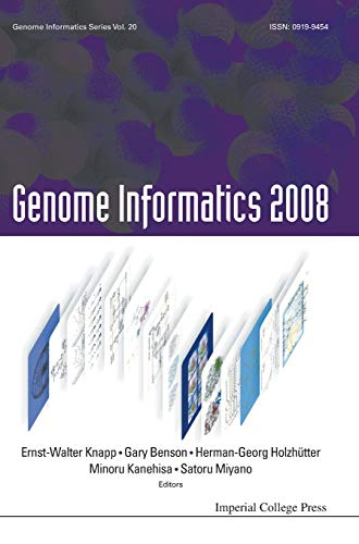 GENOME INFORMATICS 2008: GENOME INFORMATICS SERIES VOL. 20 - PROCEEDINGS OF THE 8TH INTERNATIONAL ...