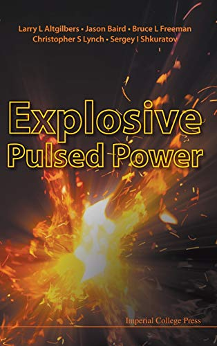 9781848163225: Explosive Pulsed Power
