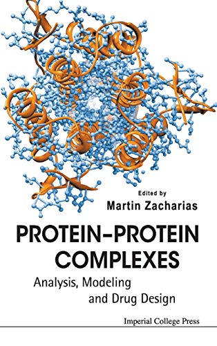9781848163386: Protein-Protein Complexes: Analysis, Modeling and Drug Design