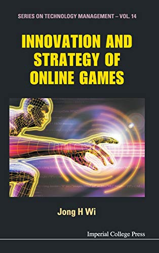 9781848163560: Innovation and Strategy of Online Games (Technology Management)