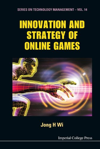 9781848163577: Innovation and Strategy of Online Games (Series on Technology Management)