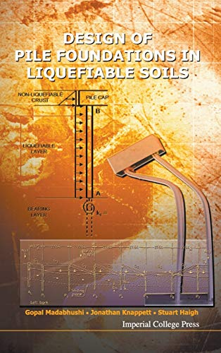 9781848163621: Design of Pile Foundations in Liquefiable Soils