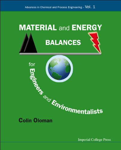 Material and Energy Balances for Engineers and: William, Oloman Colin