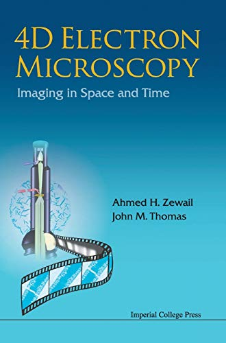 9781848163904: 4D ELECTRON MICROSCOPY: IMAGING IN SPACE AND TIME