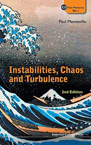 9781848163928: Instabilities, Chaos and Turbulence (ICP Fluid Mechanics)