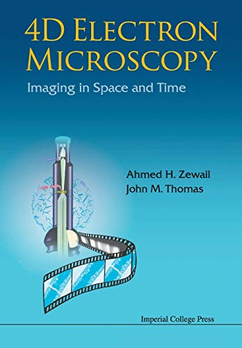 9781848164000: 4D ELECTRON MICROSCOPY: IMAGING IN SPACE AND TIME