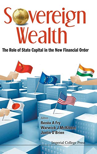 9781848164314: Sovereign Wealth: The Role of State Capital in the New Financial Order