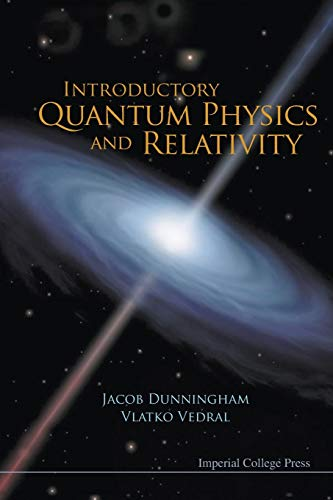 9781848165151: Introductory Quantum Physics and Relativity