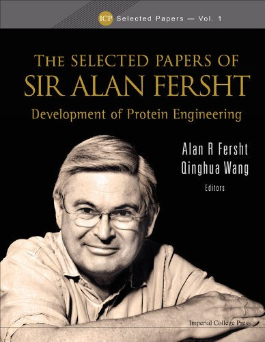 9781848165540: Selected Papers of Sir Alan Fersht: The Development of Protein Engineering (Icp Selected Papers)