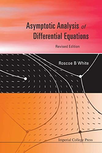 9781848166080: Asymptotic Analysis of Differential Equations