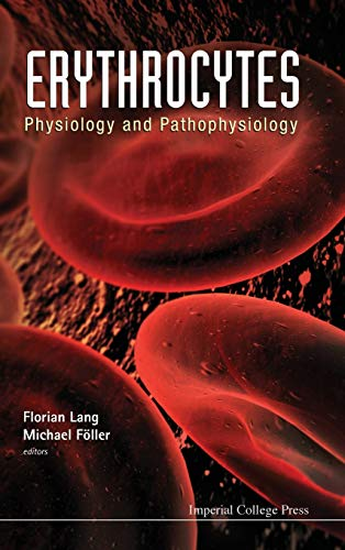 Erythrocytes: Physiology and Pathophysiology: Florian Lang