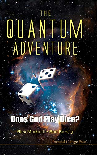 9781848166479: The Quantum Adventure: Does God Play Dice?