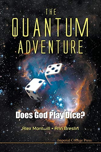 9781848166486: The Quantum Adventure: Does God Play Dice?
