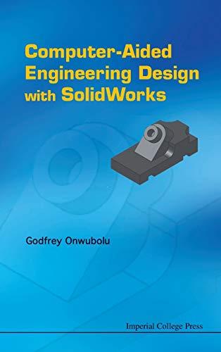 Computer Aided Engineering Design with Solidworks (Hardback): Godfrey Onwubolu