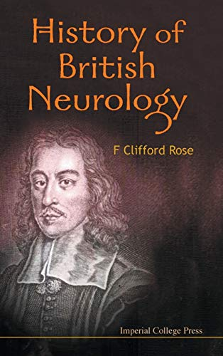 History of British Neurology: F. Clifford Rose
