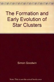 9781848166707: The Formation and Early Evolution of Star Clusters