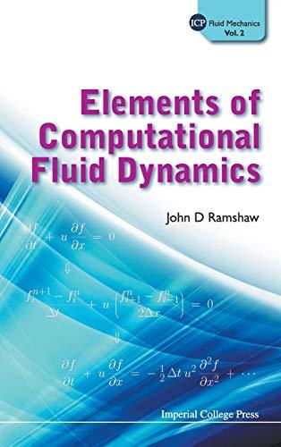 9781848166950: Elements of Computational Fluid Dynamics (ICP Fluid Mechanics)