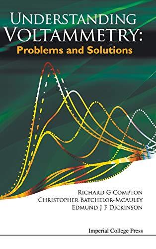 9781848167308: Understanding Voltammetry: Problems and Solutions