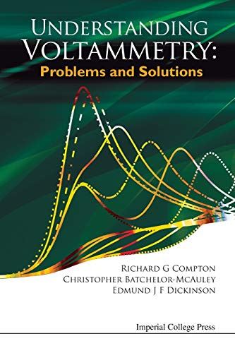 Understanding Voltammetry: Problems and Solutions: Compton, Richard Guy