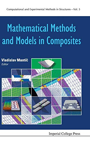 9781848167841: Mathematical Methods and Models in Composites (Computational and Experimental Methods in Structures)