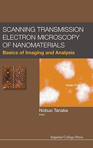 9781848167896: Scanning Transmission Electron Microscopy of Nanomaterials: Basics of Imaging Analysis