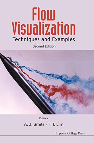 9781848167919: FLOW VISUALIZATION: TECHNIQUES AND EXAMPLES (2ND EDITION)