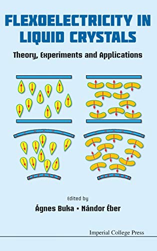 9781848167995: Flexoelectricity in Liquid Crystals: Theory, Experiments and Applications