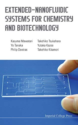 9781848168015: Extended-Nanofluidic Systems for Chemistry and Biotechnology