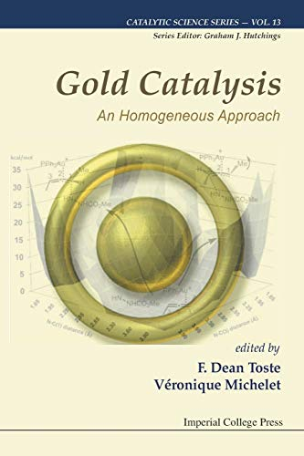 Gold Catalysis (Catalytic Science Series)